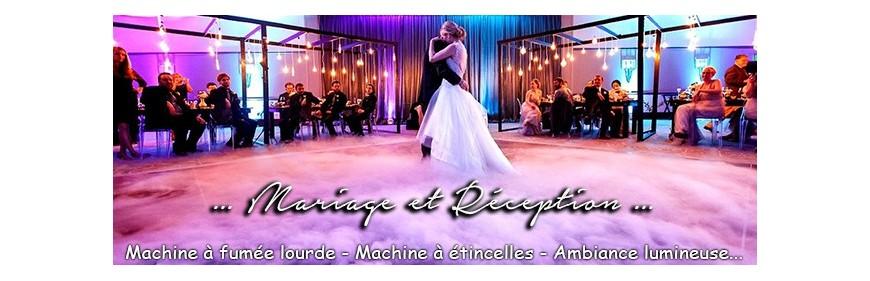 MARIAGE ET RECEPTION